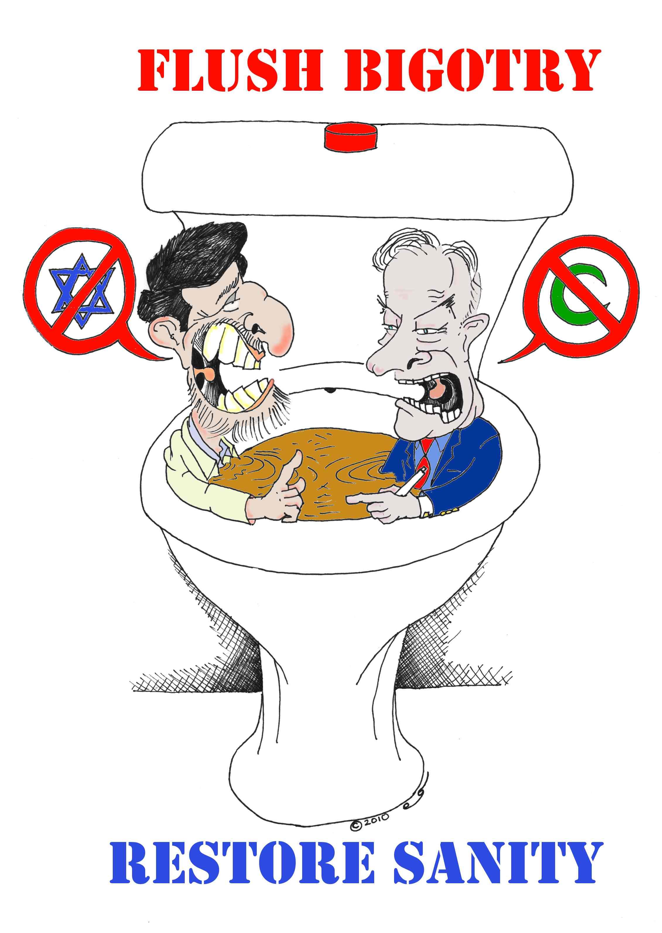 Flush Bigotry, Restore Sanity