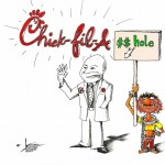 "Political Cartoon: ""Chick Fil A$$ Hole"" by Iranian American Cartoonist and Artist Kaveh Adel"