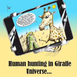 "Cartoon titled: ""Giraffe the Hunter"" By Iranian American Cartoonist, Kaveh Adel 2015©KavehAdel.com"